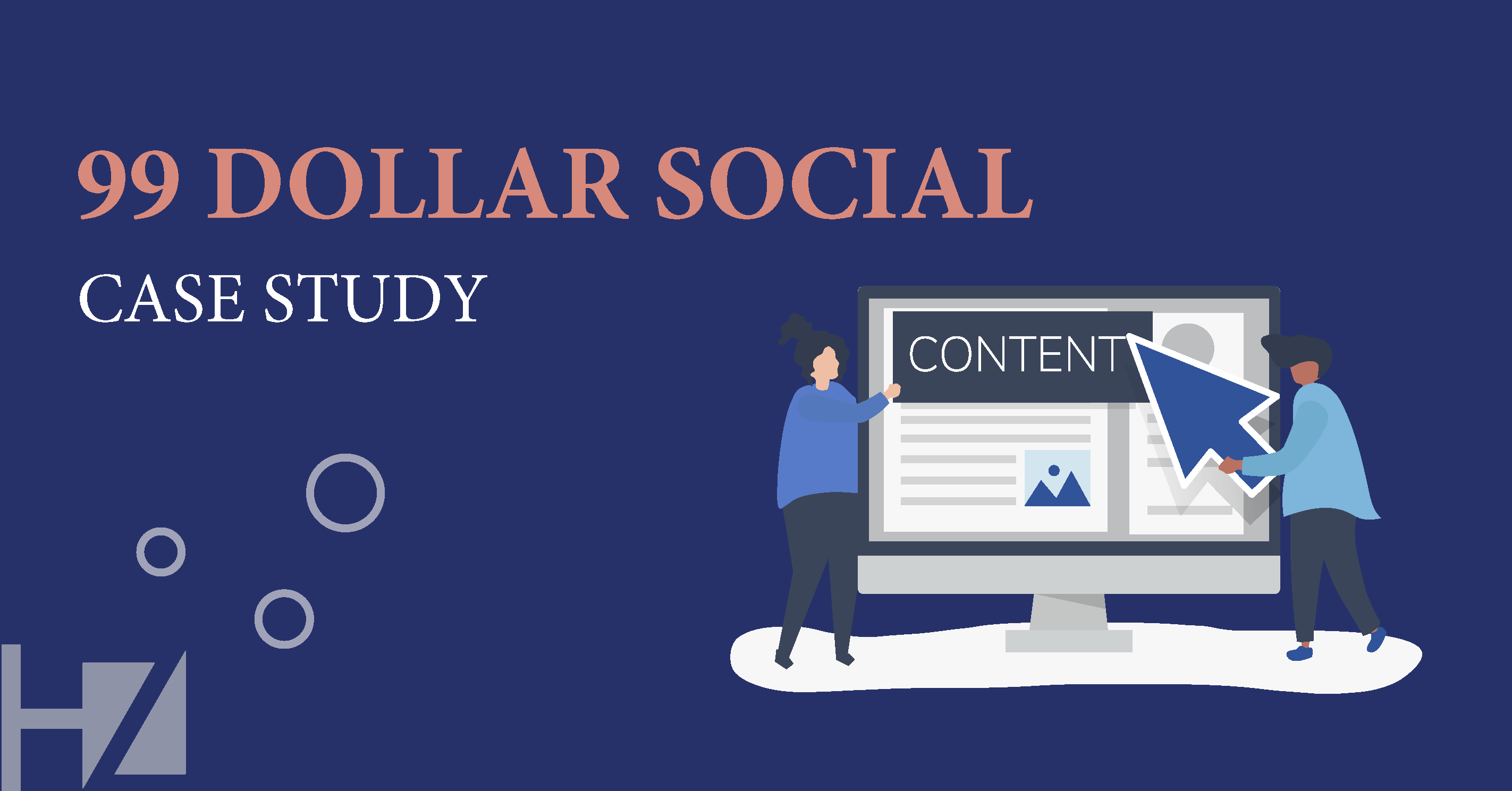 99 Dollar Social Case Study