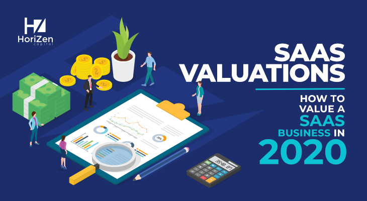 SaaS Valuations: How to Value a SaaS Business in 2020