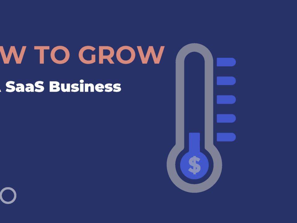 Grow a SaaS