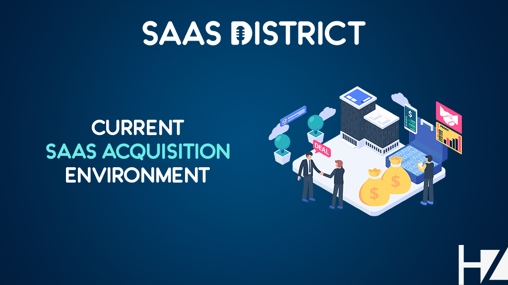 Expert Revealed: The Current SaaS Exit and Acquisition Environment
