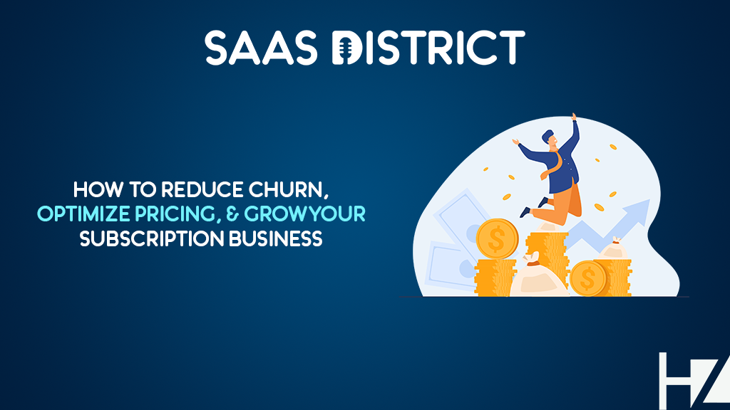How To Quickly Reduce Churn By Up To 40% and Optimize SaaS Pricing