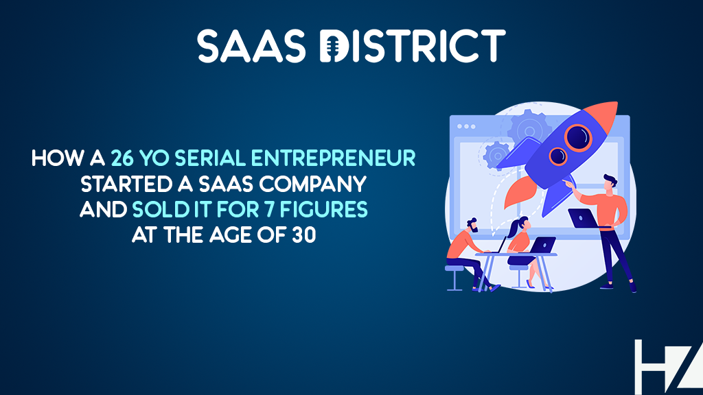 26 Year Old How to Exit SaaS Company